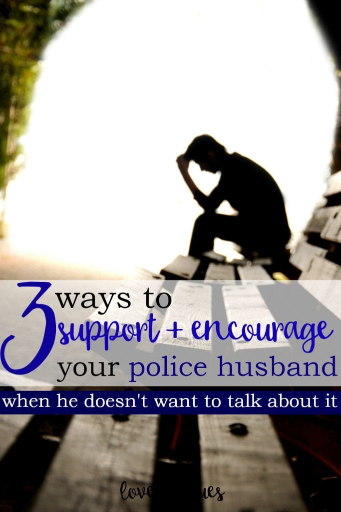 I love this. It's seriously hard when you're a police wife and your husband shuts you out - but you gotta understand, they really don't want to talk about the awful things they see...