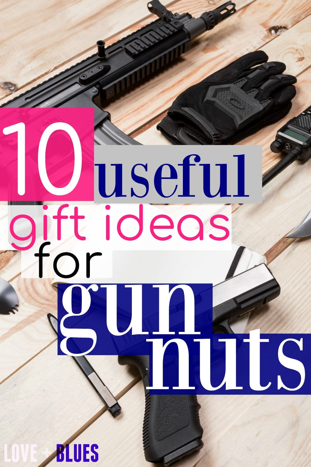 Great ideas! My husband is super into guns, and I'd love to get him a new one, but it's just not in the budget. These fit a little better and are super useful: 10 Useful Gift Ideas for Gun Nuts