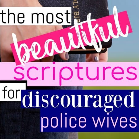 Beautiful Scriptures for Police Wives