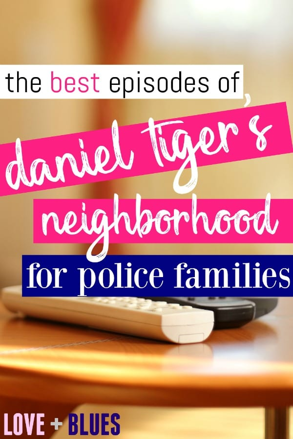 These are absolutely awesome episodes of Daniel Tiger for police families! I mean, we watch it all the time anyway - lol. So great to link the episodes back to police wife life!