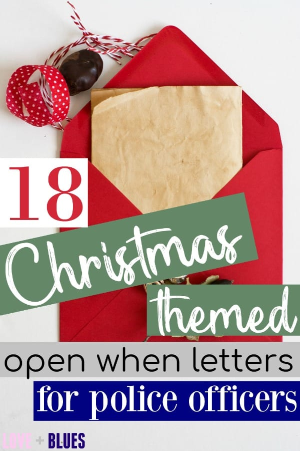 LOVE open when letters! And these are great ideas for Christmas open when letter ideas for my officer this year.  <3