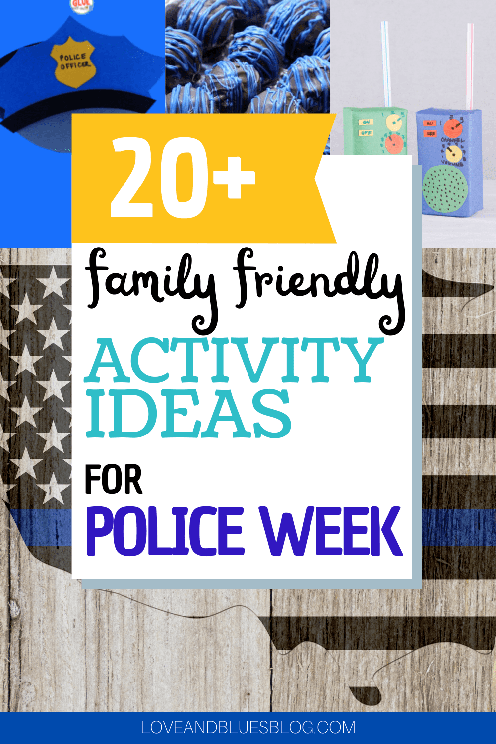 Such fun ideas to observe national police week as a family!