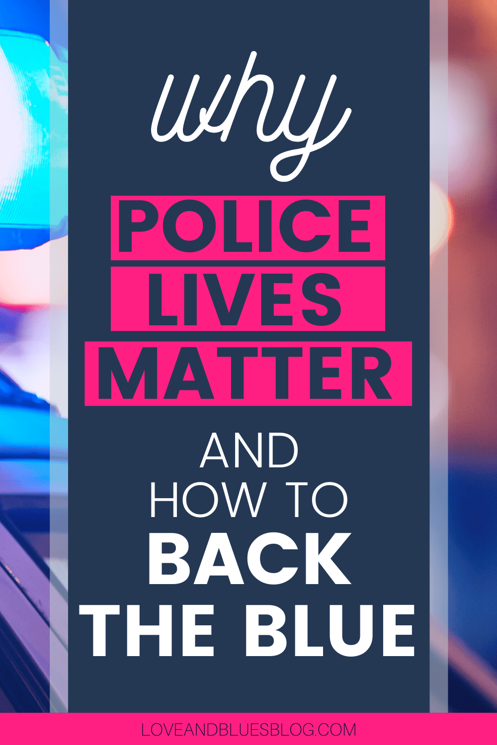Police lives matter.  This National Police Week, here's how to back the blue!